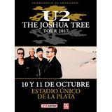 Entradas U2 Argentina La Plata 11 Octubre 2017