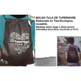 Bolsa Tula Ecologicas Tupperware Nuevos