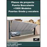 Planos Puerta Basculante Portones Cochera + 1800 Kit Diseños