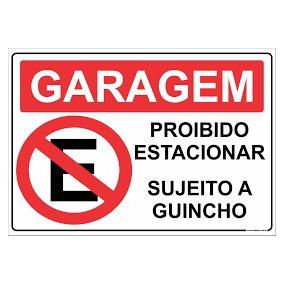 Garagem Placa Proibido Estacionar - 20x30 - Guincho
