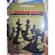 Libro Ajedrez - Defensas Indias De Max Euwe