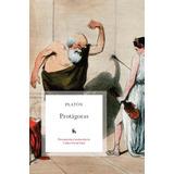 Protagoras. Platon. Gredos