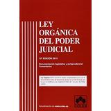 Ley Organica Del Poder Judicial 10ª Ed. (textos Envío Gratis