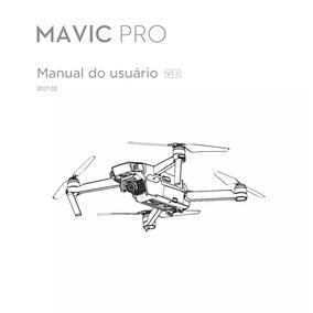 Manual Em Português Do Drone Dji Mavic Pro V 1.2
