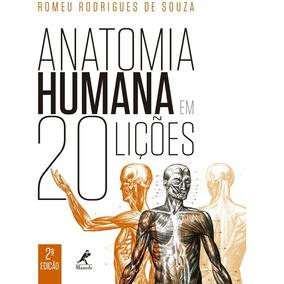 Anatomia Humana Em 20 Lições - Romeu Rodrigues De Souza - Ma