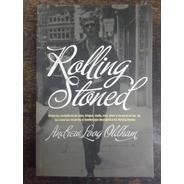 Rolling Stoned * Los 60´ Y La Musica * Andrew Loog Oldham *