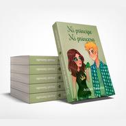 Ni Príncipe Ni Princesa De Araceli Samudio