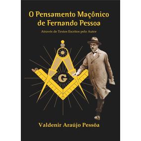 Livro:o Pensamento Maçônico De Fernando Pessoa - Promoção