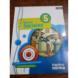 Ciencias Sociales 5 Docente Kapelusz Norma Bicentenario