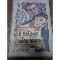 A Sétima Miss Brown - Concordia Merrel Biblioteca Das Moças