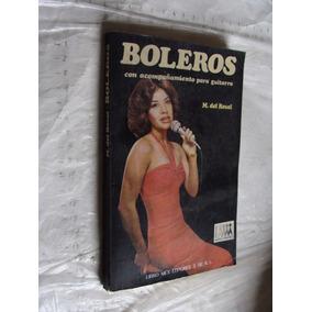 Libro Boleros Con Acompañamiento Para Guitarra , M. Del Rosa