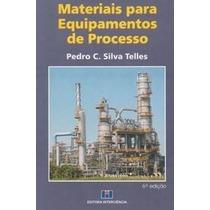 Materiais Para Equipamentos De Processo