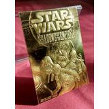 Tarjeta Star Wars De Oro 23kt Carta Coleccion