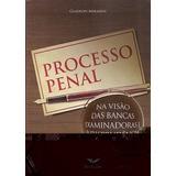 Processo Penal Na Visao Das Bancas Examinadoras E, Miranda,