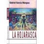 La Hojarasca - Gabriel García Márquez - Libro Nuevo