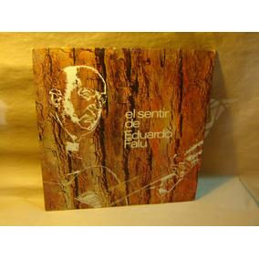 Eduardo Falu - El Sentir De - Guitarra Folklore - Vinilo Lp