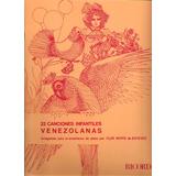 Piano 22 Canciones Infantiles Venezolanas - Flor Roffé