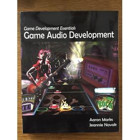Game Audio Development - Aaron Marks / Jeannie Novak