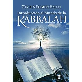 Libro Introducción Al Mundo De La Kabbalah - Nuevo