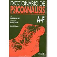 Diccionario De Psicoanálisis - Laplanche Y Pontalis -3 Tomos