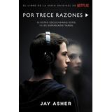 Jay Asher - Por Trece Razones - Libro Nuevo 13 Reasons Why
