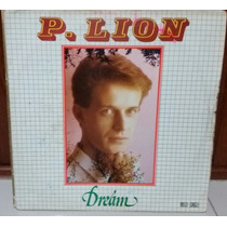 Vinil Maxi - P. Lion - Dream - Italo Euro Disco Flashback 80