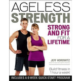 Book : Ageless Strength: Strong And Fit For A Lifetime