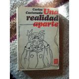 Carlos Castaneda. Una Realidad Aparte.