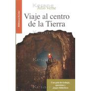Viaje Al Centro De La Tierra Julio Verne Libros Juveniles