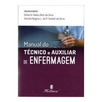 Manual Do Técnico E Auxiliar De Enfermagem 2° Ed. 2017 Novo