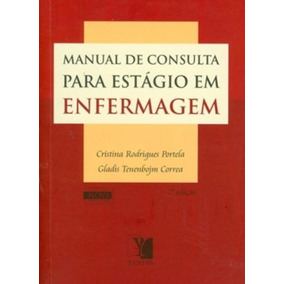 Manual De Consulta Para Estagio Em Enfermagem, Correa, Gladi