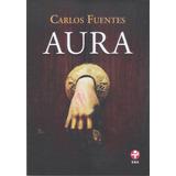 Aura. Carlos Fuentes. Libro Físico $