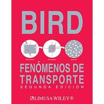 Fenomenos De Transporte/ Transport Phenomena (spanish Editi