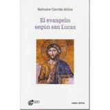 El Evangelio Según San Lucas (estudios Bíblicos); Salvador