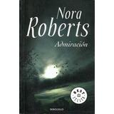 6 Libros De Nora Roberts (1° Lote) Ed. Debolsillo Y P&j