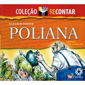 Livro Poliana - Eleanor Porter - Coleção Recontar