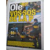 Olé Gigante Póster De Boca Juniors Le Ganó A River 2015