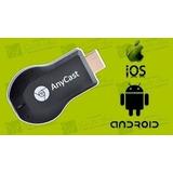 Anycast Adaptador - Hd & Hdmi Usb Transforma Tv Em Smart Tv