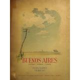 F. Moreno. Buenos Aires; Ciudad, Pueblo, Campo.