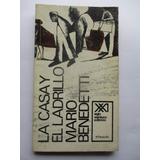 La Casa Y El Ladrillo / Mario Benedetti / Buen Estado