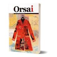 Nueva Revista Orsai Número 2