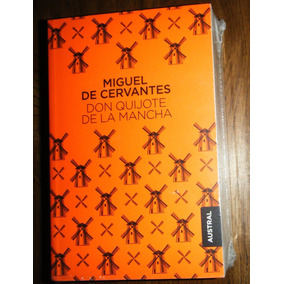 Austral Don Quijote De La Mancha Miguel De Cervantes + Envío