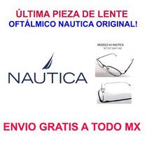 Lente De Vista Original Nautica Ultima Pieza Envio Gratis!
