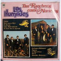 Los Humildes. Tan Rancheros Como Norteños. Disco L.p. Im 86