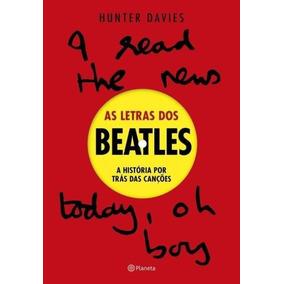 Livro As Letras Dos Beatles - Novo