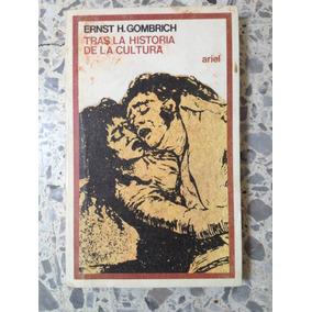 Gombrich Tras La Historia De La Cultura