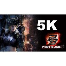 Point Blank - Pb Cash 5k - Plantão 24h \ Envio Imediato
