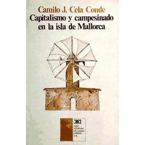Capitalismo Y Campesinado En La Isla De Mallorca(libro Socio