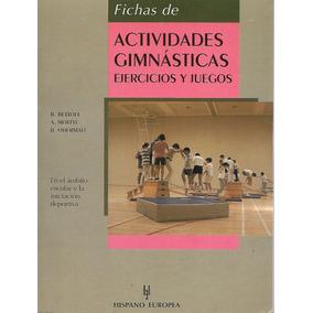 Fichas De Actividades Gimnásticas - B. Bettoli [hgo]