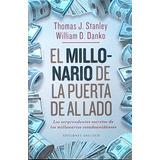 El Millonario De La Puerta De Al Lado Stanley Danko Urano